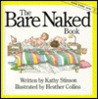 The Bare Naked Book by Kathy Stinson