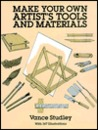 Make Your Own Artist's Tools and Materials