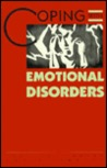 Coping with Emotional Disorders