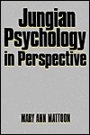 Jungian Psychology in Perspective by Mary Ann Mattoon