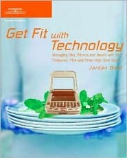 Get Fit with Technology by Jordan Gold