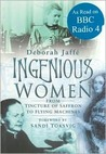 Ingenious Women: From Tincture of Saffron to Flying Machines