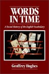 Words in Time: A Social History of the English Vocabulary