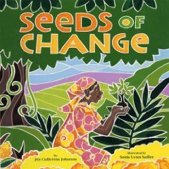Seeds of Change by Jen Cullerton Johnson