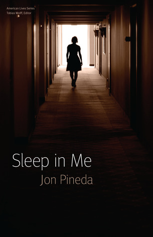Sleep in Me by Jon Pineda