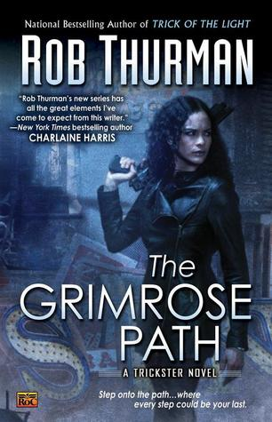 The Grimrose Path by Rob Thurman