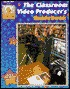 Classroom Video Producers Guidebook