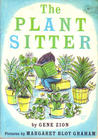 The Plant Sitter by Gene Zion
