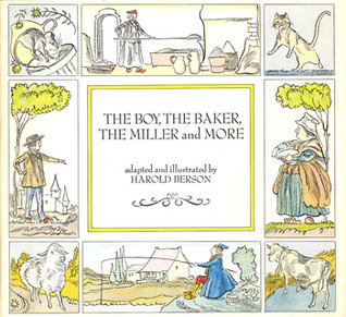 The Boy, the Baker, the Miller, and More