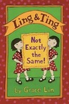 Ling & Ting: Not Exactly the Same! (Ling & Ting, #1)