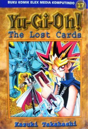 Yu-Gi-Oh! Vol. 17: The Lost Cards