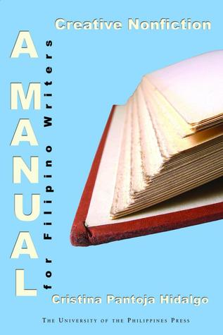 Creative Nonfiction: A Manual for Filipino Writers