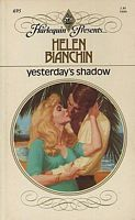 Yesterday's Shadow by Helen Bianchin