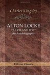 Alton Locke, Tailor and Poet: An Autobiography