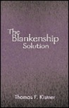 The Blankenship Solution