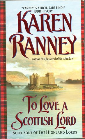 To Love a Scottish Lord by Karen Ranney