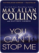 You Can't Stop Me by Max Allan Collins