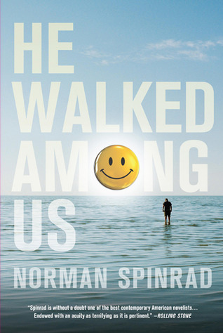 He Walked Among Us by Norman Spinrad