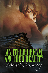 Another Dream, Another Reality by Mechele Armstrong