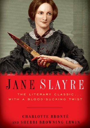 Jane Slayre by Sherri Browning Erwin