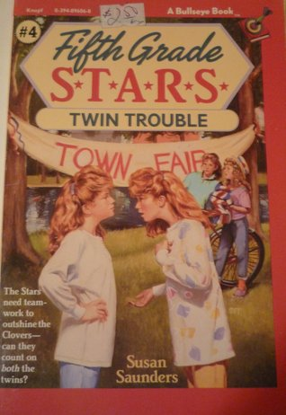 Twin Trouble (Fifth Grade S.T.A.R.S. #4)