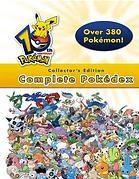 Pokemon 10th Anniversary Complete Pokedex Collector's Edition by Eric Mylonas