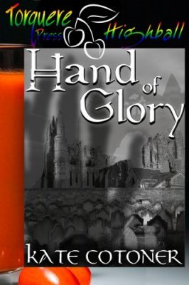 Hand of Glory by Kate Cotoner