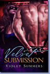 Velvet Submission (Club Velvet Ice, #3)