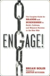 Engage: The Complete Guide for Brands and Businesses to Build, Cultivate, and Measure Success in the New Web