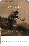 La Salle and the Discovery of the Great West La Salle and the Discovery of the Great West La Salle and the Discovery of the Great West