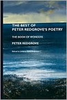 The Best of Peter Redgrove's Poetry: The Book of Wonders
