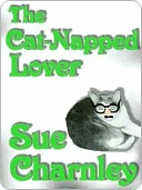 The Cat-napped Lover by Sue Charnley