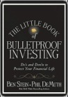 The Little Book of Bulletproof Investing: Do's and Don'ts to Protect Your Financial Life