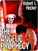 The Angelic Prophecy