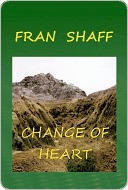 Change of Heart by Fran Shaff