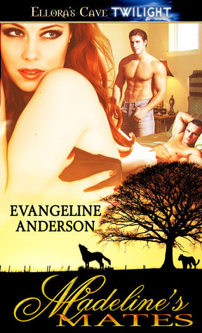 Madeline's Mates by Evangeline Anderson