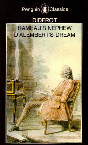 Rameau's Nephew / D'Alembert's Dream by Denis Diderot