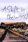 A Shift in the Wind