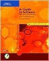 A+ Guide to Software: Managing, Maintaining, and Troubleshooting, Second Edition