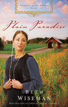 Plain Paradise (Daughters of the Promise, #4)
