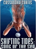 Shifting Tides by Cassandra Curtis