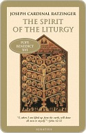 The Spirit of the Liturgy by Pope Benedict XVI