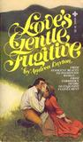 Love's Gentle Fugitive by Andrea Layton