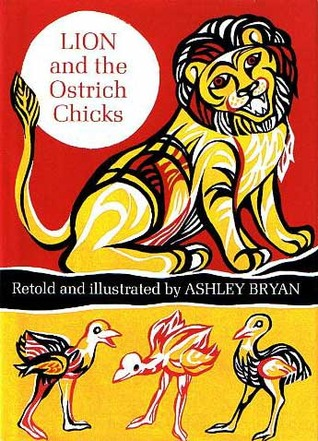 The Lion and the Ostrich Chicks and Other African Tales