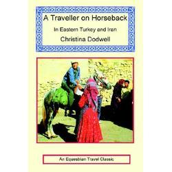 A Traveller On Horseback by Christina Dodwell