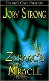 Zeraac's Miracle by Jory Strong