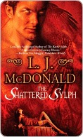The Shattered Sylph by L.J. McDonald