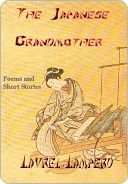 The Japanese Grandmother by Laurel Lamperd