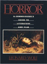 Horror: A Connoisseur's Guide to Literature and Film
