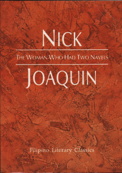 The Woman Who Had Two Navels by Nick Joaquín